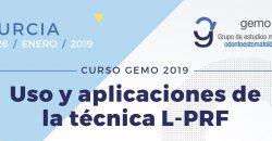 25 y 26 de Enero – Curso GEMO: Uso y aplicaciones de la técnica PRF