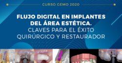 23 Octubre 2020 – Flujo digital en implantes del área estética. Claves para el éxito quirúrgico y restaurador