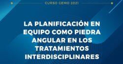 4 y 5 de junio: LA PLANIFICACIÓN EN EQUIPO COMO PIEDRA ANGULAR EN LOS TRATAMIENTOS INTERDISCIPLINARES